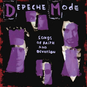 DEPECHE MODE - SONGS OF FAITH AND DEVOTION (Винил)