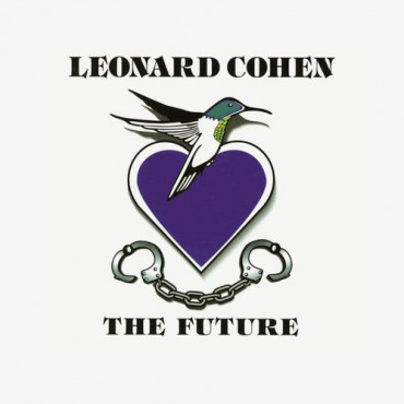 LEONARD COHEN - THE FUTURE (Винил)